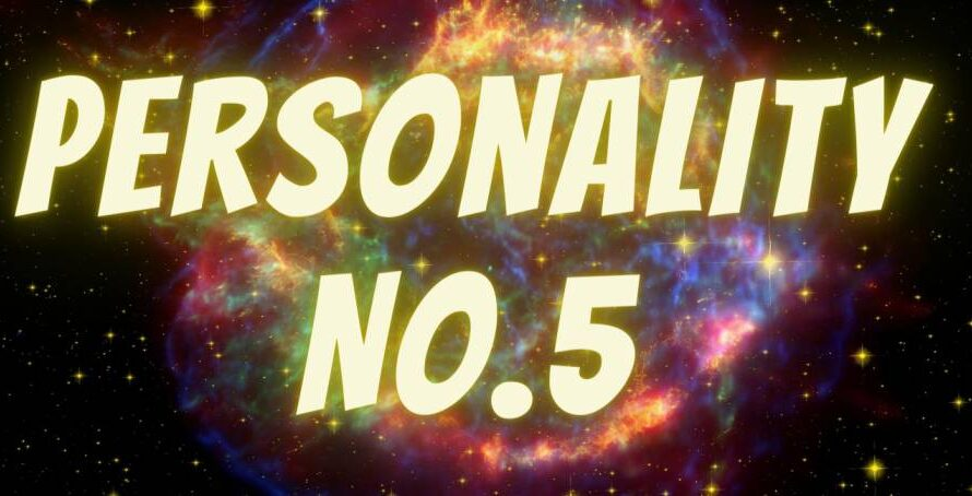 [Numerology] Life Path For Personality Number 5