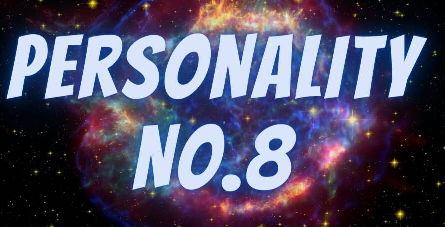 [Numerology] Life Path For Personality Number 8