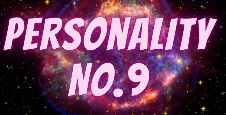 [Numerology] Life Path For Personality Number 9